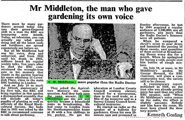 "Kenneth Gosling. ""Mr Middleton, the man who gave gardening its own voice."" Times [London, England] 19 June 1981: VIII. The Times Digital Archive. Web. 2 Aug. 2014."