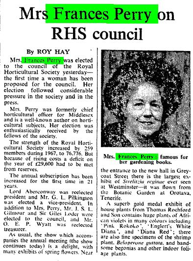 """Mrs Frances Perry on RHS council."" Times [London, England] 21 Feb. 1968: 12. The Times Digital Archive"